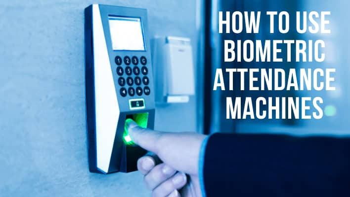 How to Use Biometric Attendance Machines