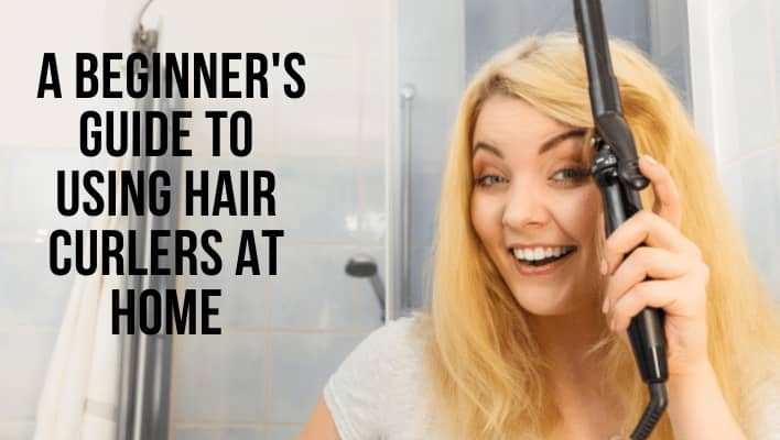 how to use hair curler at home