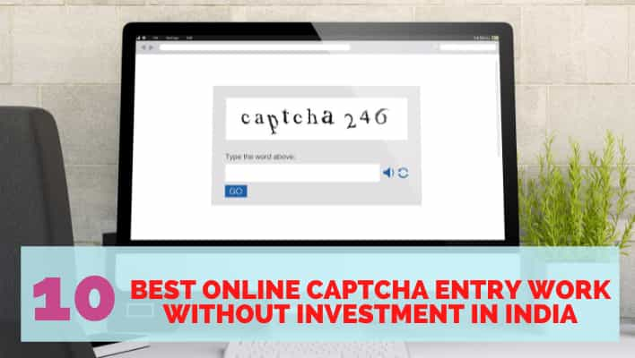 Captcha Entry Work Without Investment In India