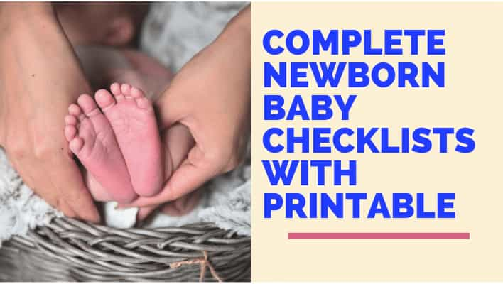 Complete Newborn Baby Checklists With Printable
